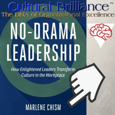 Cultural Brilliance Blog- Claudette Rowley - No drama leadership, drama in the workplace