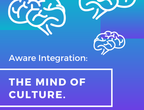 Aware Integration: The Mind of Culture