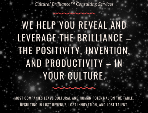 Leverage the Brilliance in Your Culture
